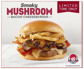 """For a Limited Time! """"Wendy's Smoky Mushroom Bacon Cheeseburger"""""""